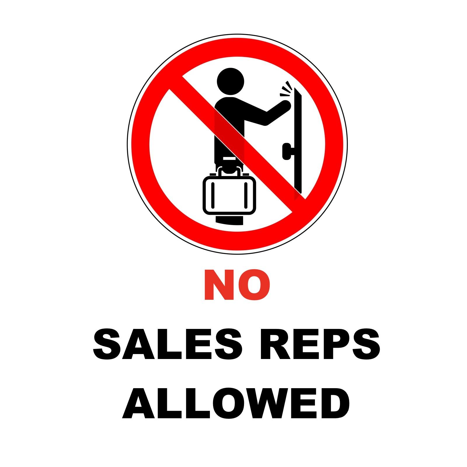 no sales reps sign