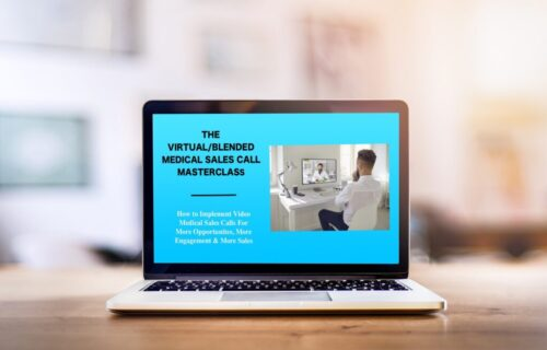 The Virtual / Blended Medical Sales Call Masterclass